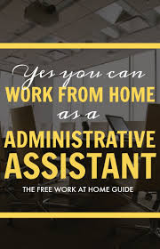 best ideas about administrative assistant jobs make money at home by doing online administrative assistant jobs