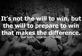 ambition quotes sayings images page  its not the will to win but the will to prepare to win makes the difference
