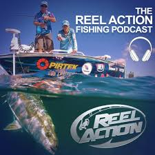 The Reel Action Fishing Podcast