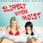 Slippery When Moist album by Garfunkel & Oates