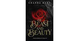 Of <b>Beast</b> and <b>Beauty</b> (Daughters of Eville, #1) by Chanda Hahn