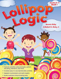 Lollipop Logic  Critical Thinking Activities For instance  the first chapter is titled Something out of nothing  The  mis perception and misinterpretation of random data and deals with our  propensity as