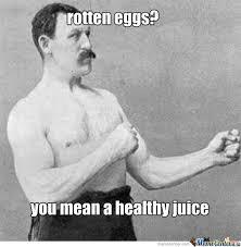 Rotten Eggs by kyle19 - Meme Center via Relatably.com