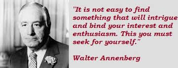 Quotes by Walter Annenberg @ Like Success via Relatably.com