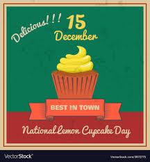 National Lemon Cupcake Day Retor Poster Royalty Free Vector