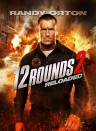 12 Rounds: Reloaded