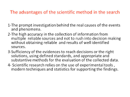 taken partially from the net ppt the advantages of the scientific method in the search