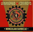 Mongolian Barbecue album by Leningrad Cowboys