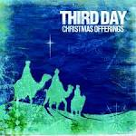 Christmas Offerings album by Third Day
