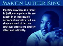Image result for injustice anywhere is a threat to justice everywhere