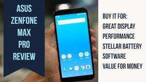 <b>Asus Zenfone Max Pro</b> M1 Review: A value for money budget ...
