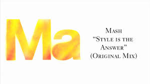 "Mash ""<b>Style Is The Answer</b>"" - YouTube"