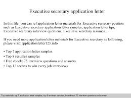 executive secretary application letterexecutive secretary application letter in this file  you can ref application letter materials for executive