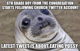 Never a dull moment when running the church Twitter account - Imgflip via Relatably.com