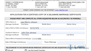 instruction to fill application for a certified copy of a delaware instruction to fill application for a certified copy of a delaware marriage certificate