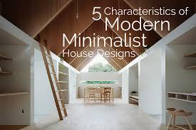 5 Characteristics of <b>Modern Minimalist</b> House <b>Designs</b>