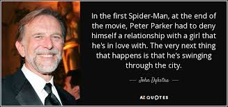 John Dykstra quote: In the first Spider-Man, at the end of the ...