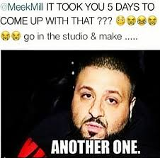 Lot of Fans respond to Meek Mills diss track with funny memes, See ... via Relatably.com