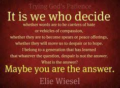 Elie Wiesel on Pinterest | Auschwitz, Quotes About Faith and ... via Relatably.com