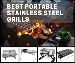 Best <b>Portable Stainless Steel</b> Grills For All-Weather, Any Place ...