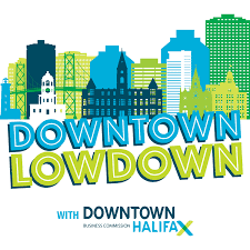 Downtown Lowdown with Downtown Halifax Business Commission