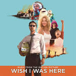 Wish I Was Here [Original Motion Picture Soundtrack] album by The Head and the Heart