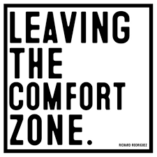 Leaving The Comfort Zone.