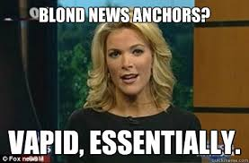 Megyn Kelly memes | quickmeme via Relatably.com