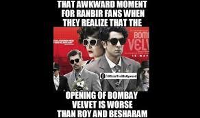 roy-besharam-bombay-velvet-meme.jpg via Relatably.com