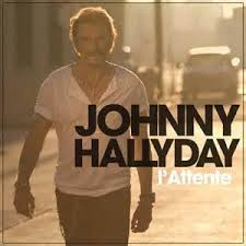 <b>Johnny Hallyday</b> - <b>L'attente</b> - Reviews - Album of The Year