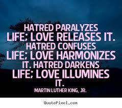 Imagini pentru love hatred quotations