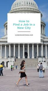 17 best ideas about job search tips job search how to a job in a new city