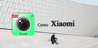 Camera <b>For Xiaomi Mi 9</b> / Mi 10 - Apps en Google Play