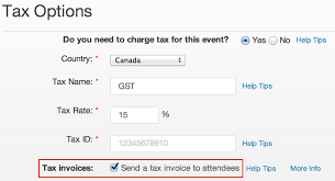 how to charge tax on tickets and provide attendee tax invoices recommended send a tax invoice to attendees