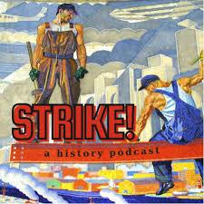STRIKE! a history podcast