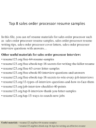 Top   sales order processor resume samples Top   sales order processor resume samples In this file  you can ref resume materials