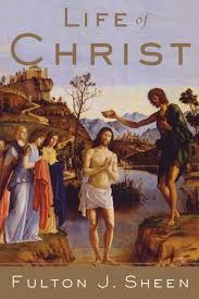 <b>Life of Christ</b> - Archbishop <b>Fulton</b> Sheen | FAVORITE BOOKS | <b>Life of</b> ...