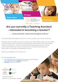 are you a teaching assistant interested in becoming a teacher teaching assistant flyer pub
