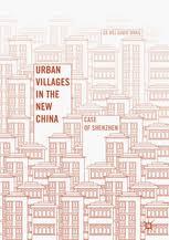 Urban Villages in the New China - Case of Shenzhen | <b>Da Wei</b> ...
