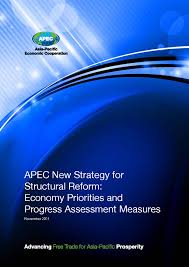 apec publications apec new strategy for structural reform economy priorities and progress assessment measures