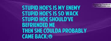 Dumb Hoe Quotes. QuotesGram