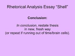 rhetorical analysis essay shell these are the basics you will 6 rhetorical