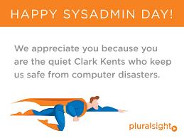 Happy Sysadmin Day! - Spiceworks via Relatably.com