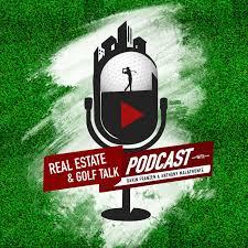 Real Estate Golf Talk