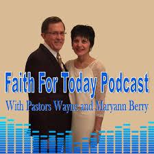 Faith For Today Podcast