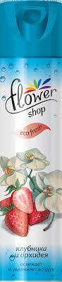 <b>Освежитель</b> воздуха <b>Flower Shop</b> Клубника и Орхидея 300мл ...