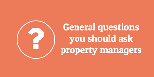 questions to ask a property manager before hiring general questions to ask property managers