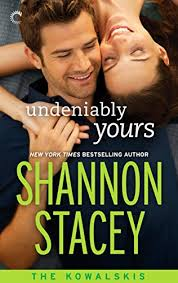 Undeniably Yours (The Kowalskis Book 2) - Kindle edition by ...