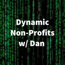 Dynamic Nonprofits w/ Dan