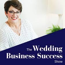 The Wedding Business Success Show